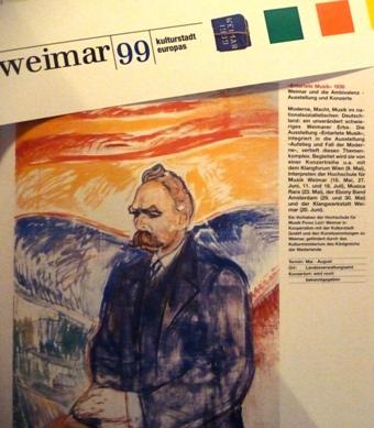 Europäische Kulturstadt Weimar 1999 mit Friedrich Nietzsche.
